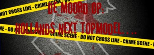 Moordspeldiner: De Moord op Hollands Next Topmodel